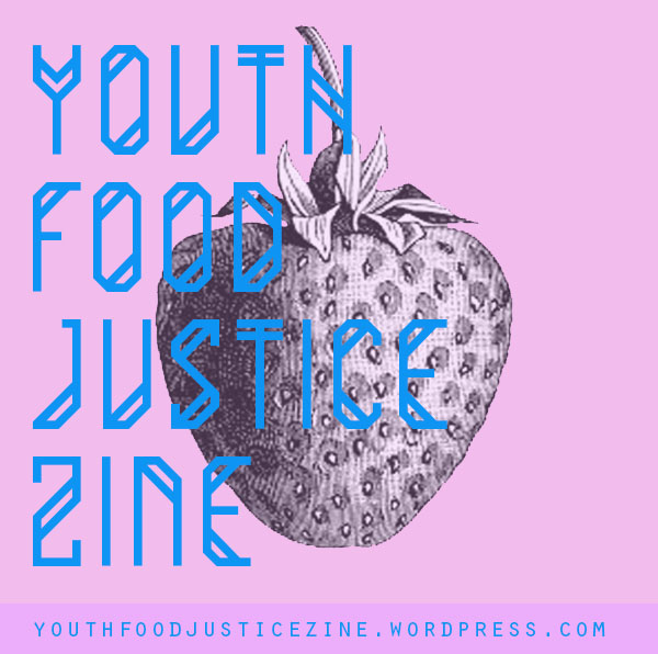 youthfoodjusticezine